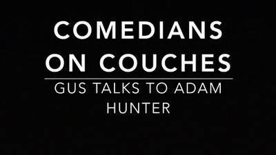 Comedians on Couches: Adam Hunter