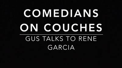 Comedians on Couches: Rene Garcia