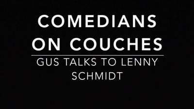 Comedians on Couches: Lenny Schmidt